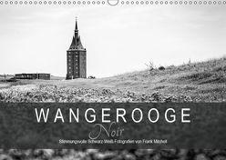 Wangerooge Noir (Wandkalender 2019 DIN A3 quer) von Mitchell,  Frank