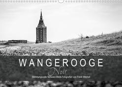 Wangerooge Noir (Wandkalender 2020 DIN A3 quer) von Mitchell,  Frank