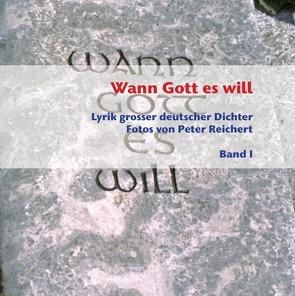 Wann Gott es will – Band I von Reichert,  Peter