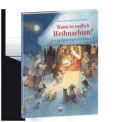 Wann ist endlich Weihnachten? von Dusikova,  Maja, Schneider,  Antonie
