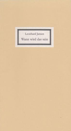 Wann wird das sein von Jansen,  Leonhard