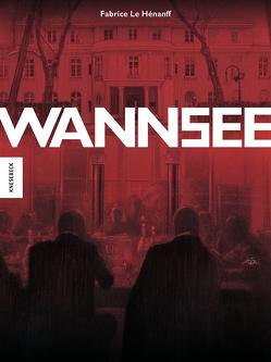Wannsee von Laugstien,  Thomas, Le Hénanff,  Fabrice