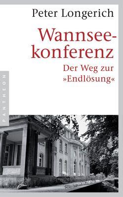 Wannseekonferenz von Longerich,  Peter