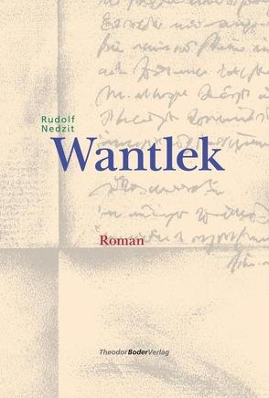 Wantlek von Nedzit,  Rudolf