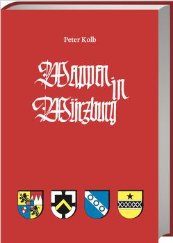 Wappen in Würzburg von Kolb,  Peter
