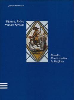 Wappen, Reiter, fromme Sprüche von Baumeier,  Stefan, Kleinmanns,  Joachim