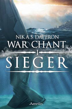 War Chant 1: Sieger von Daveron,  Nika S.