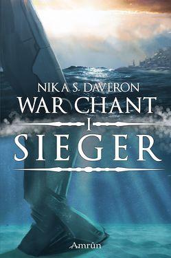 War Chant I: Sieger von Daveron,  Nika S.
