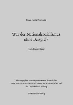War der Nationalsozialismus ohne Beispiel? von Trevor-Roper,  Hugh R.