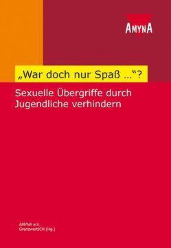 """""""War doch nur Spaß…""""? von Schmidt,  Elke, Unterstaller,  Adelheid"""