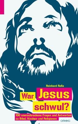 War Jesus schwul? von Rolla,  Reinhard