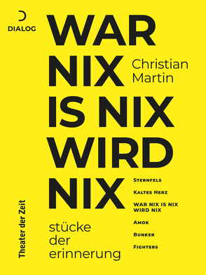 War nix is nix wird nix von Martin,  Christian, Weber,  Richard