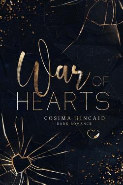 War of Hearts von Kincaid,  Cosima