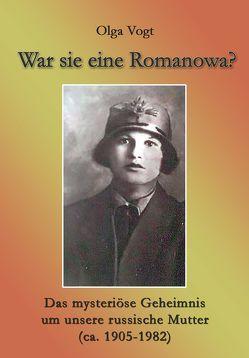War sie eine Romanowa? von Vogt,  Olga