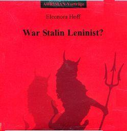 War Stalin Leninist? von Hoff,  Eleonora