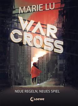 Warcross 2 – Neue Regeln, neues Spiel von Knuffinke,  Sandra, Komina,  Jessika, Lu,  Marie