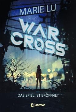 Warcross – Das Spiel ist eröffnet von Knuffinke,  Sandra, Komina,  Jessika, Lu,  Marie