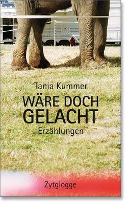 Wäre doch gelacht von Kummer,  Tania