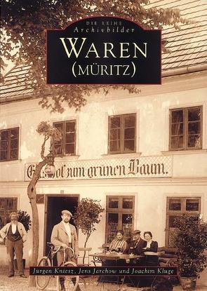Waren (Müritz) von Kluge,  Joachim, Kniesz,  Jürgen, Parchow,  Jens