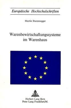 Warenbewirtschaftungssysteme im Warenhaus von Sturzenegger,  Martin