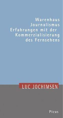 Warenhaus Journalismus von Jochimsen,  Luc, Langenbucher,  Wolfgang R
