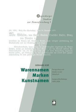 Warennamen – Marken – Kunstnamen von Koß,  Gerhard