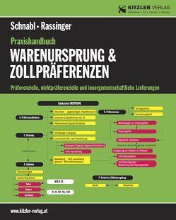 Praxishandbuch Warenursprung & Zollpräferenzen von RR Rassinger,  Andreas, RR Schnabl,  Rudolf