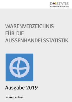 Warenverzeichnis für die Außenhandelsstatistik 2019