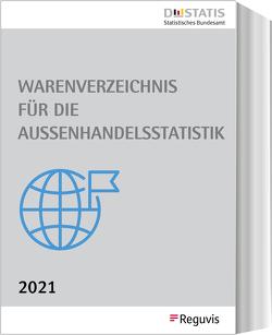 Warenverzeichnis für die Außenhandelsstatistik – Ausgabe 2021