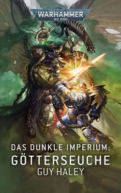 Warhammer 40.000 – Das dunkle Imperium von Haley,  Guy