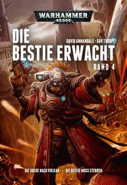 Warhammer 40.000 – Die Bestie erwacht 4 von Annandale,  David, Behrenbruch,  Stefan, Thorpe,  Gav