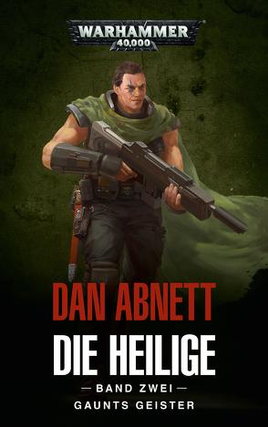 Warhammer 40.000 – Die Heilige Band 02 von Abnett,  Dan