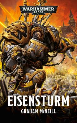 Warhammer 40.000 – Eisensturm von McNeill,  Graham