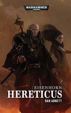 Warhammer 40.000 – Hereticus von Abnett,  Dan, Behrenbruch,  Stefan