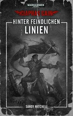 Warhammer 40.000 – Hinter freindlichen Linien von Mitchell,  Sandy, Wiederspohn,  Anthea