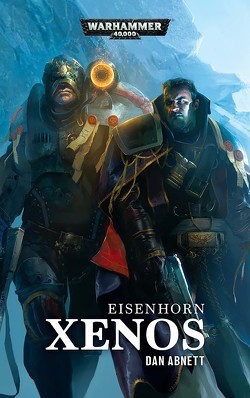 Warhammer 40.000 – Xenos von Abnett,  Dan, Behrenbruch,  Stefan