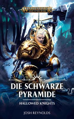 Warhammer Age of Sigmar – Die Schwarze Pyramide von Reynolds,  Josh