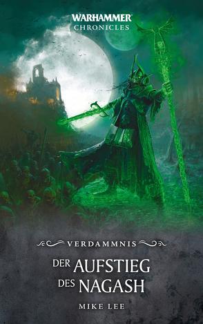 Warhammer – Der Aufstieg des Nagash von Lee,  Mike, Roesner,  Tobias