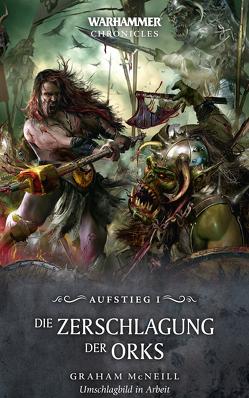 Warhammer – Der Aufstieg des Nagash von McNeill,  Graham