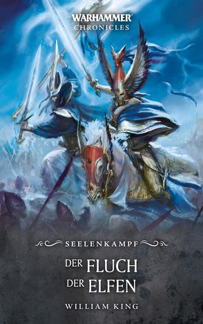 Warhammer – Der Fluch der Elfen von Behrenbruch,  Stefan, Bülow,  Sarah Anne, King,  William, Roesner,  Tobias