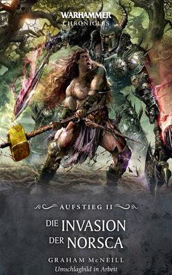 Warhammer – Die Invasion der Norsca von McNeill,  Graham