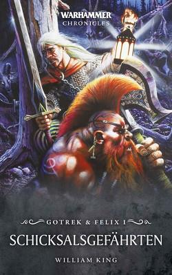 Warhammer – Gotrek & Felix 01 von King,  William
