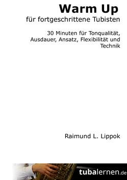 Warm Up für fortgeschrittene Tubisten von Lippok,  Raimund