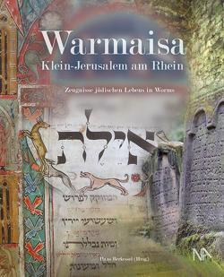 Warmaisa – Klein-Jerusalem am Rhein von Berkessel,  Hans, Boennen,  Gerold