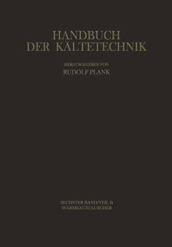 Wärmeaustauscher von Haaf,  S., Hirschberg,  H.G., Hofmann,  E, Lotz,  H., Nawothnig,  H., Paikert,  P., Schnell,  H., Schuster,  A., Schütz,  A., Slipcevic,  B., Steimle,  Fritz, Stephan,  Karl