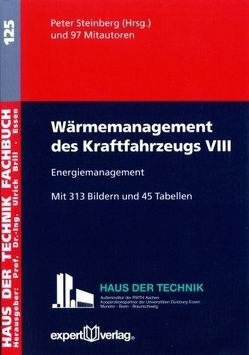 Wärmemanagement des Kraftfahrzeugs, VIII: von Steinberg,  Peter