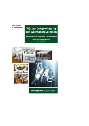 Wärmerückgewinnung aus Abwassersystemen von Stodtmeister,  Wolfram