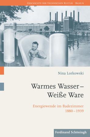 Warmes Wasser – Weiße Ware von Lorkowski,  Nina