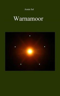 Warnamoor von Sol,  Armin