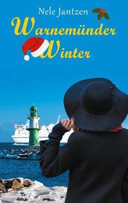 Warnemünder Winter von Jantzen,  Nele